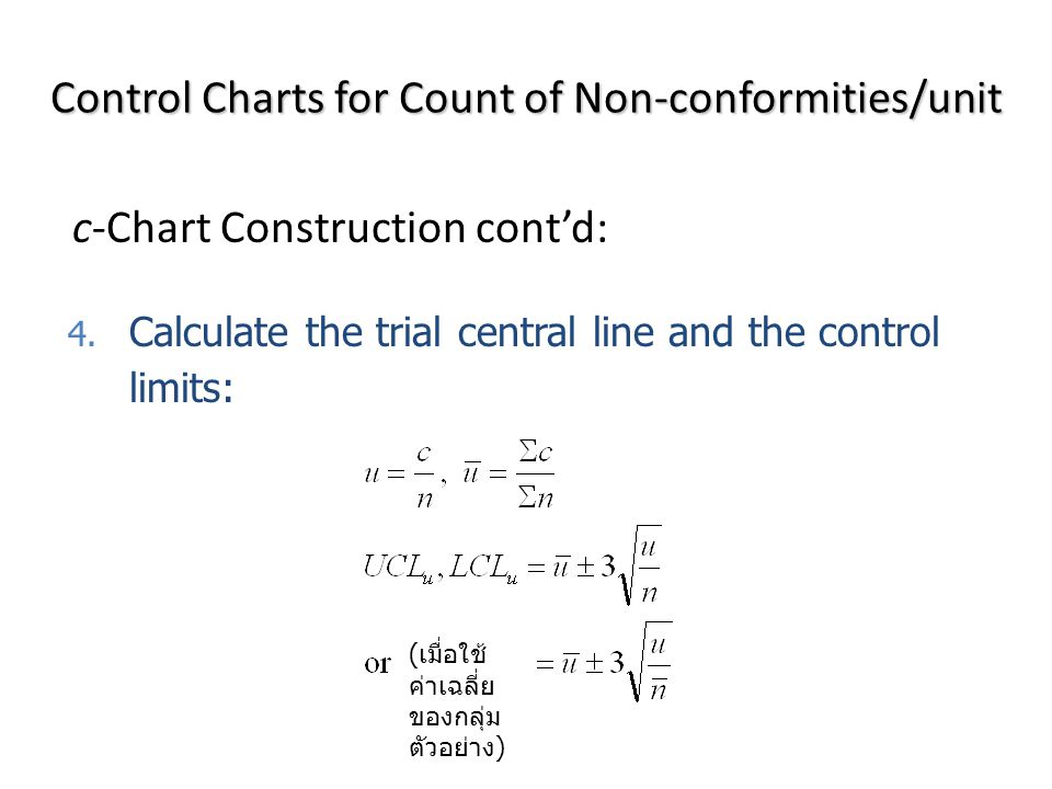 c-Chart Construction cont'd: 4.