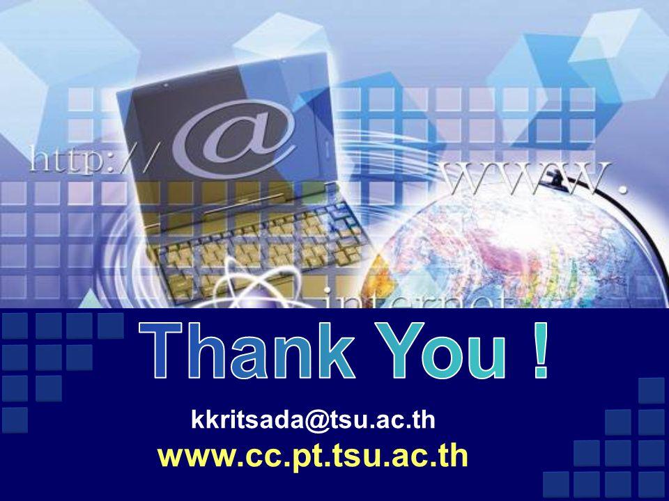 kkritsada@tsu.ac.th www.cc.pt.tsu.ac.th