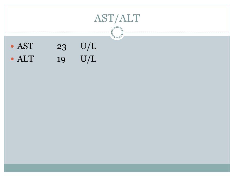 AST/ALT AST23U/L ALT 19U/L