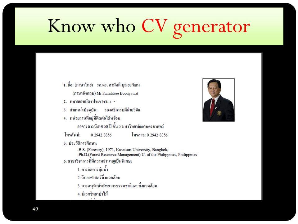 49 Know who CV generator
