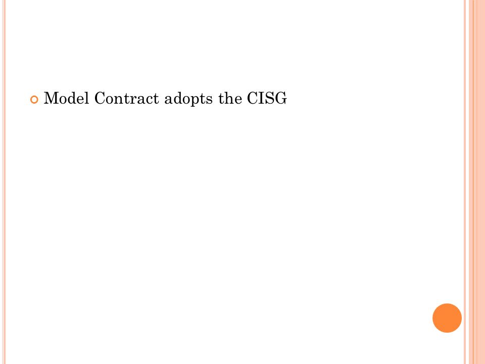 Model Contract adopts the CISG