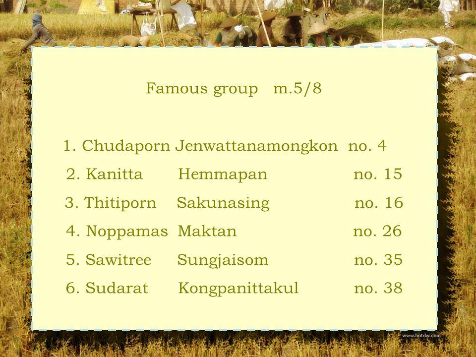 Famous group m.5/8 1. Chudaporn Jenwattanamongkon no.