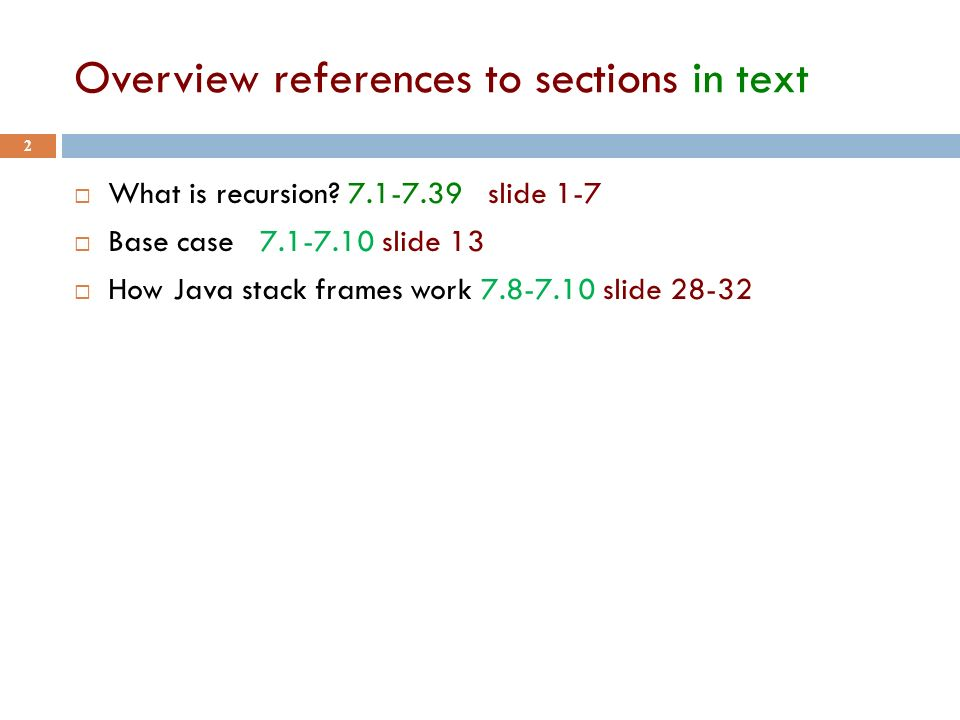 Overview references to sections in text 2  What is recursion.