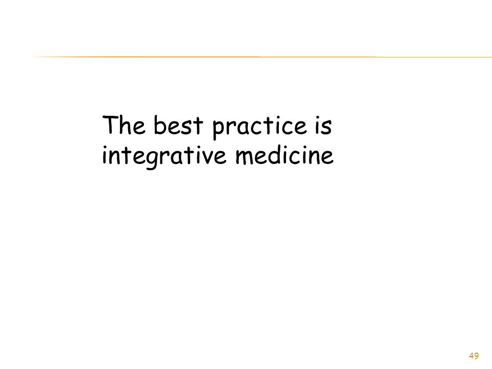 The best practice is integrative medicine 49