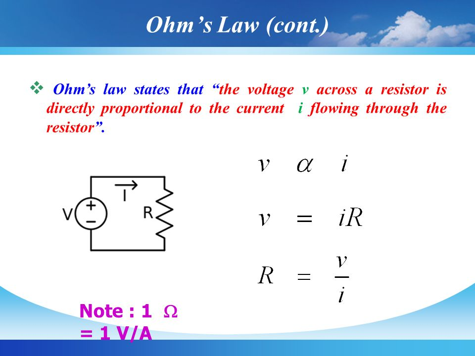  Ohm's law states that the voltage v across a resistor is directly proportional to the current i flowing through the resistor .
