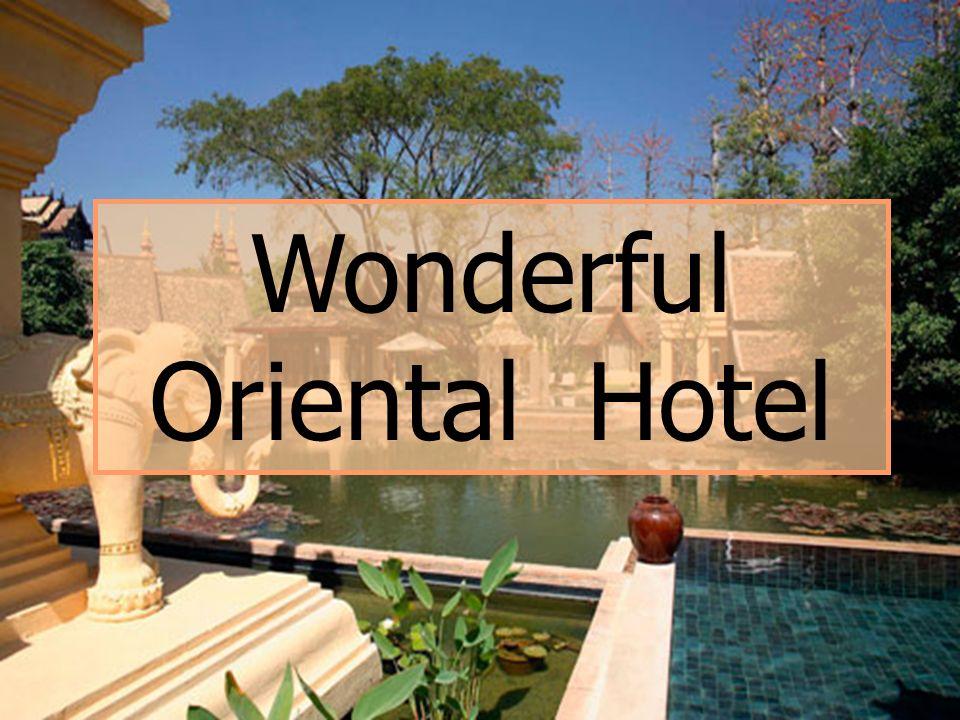 Wonderful Oriental Hotel