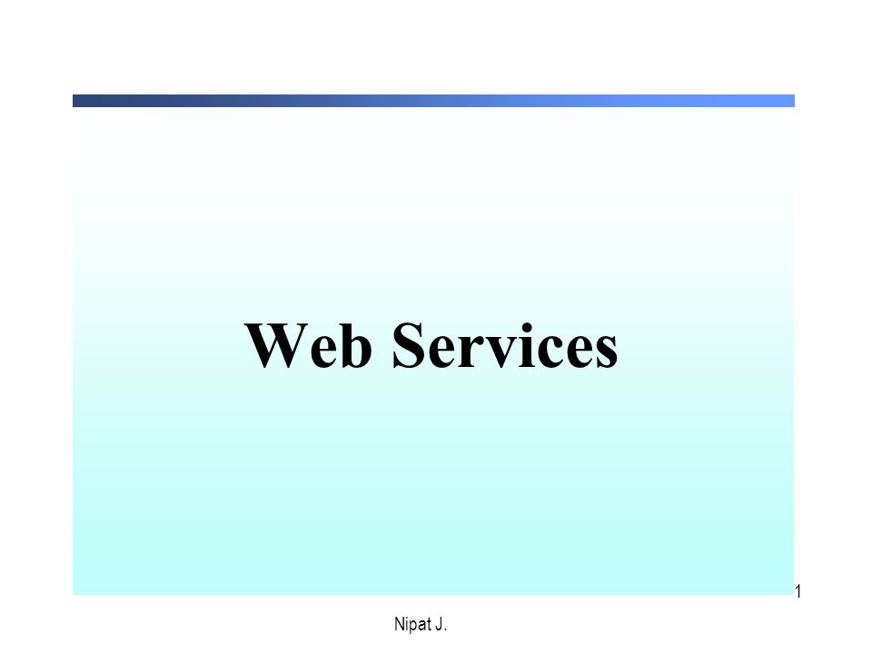 2 1. สร้าง web service Nipat J.