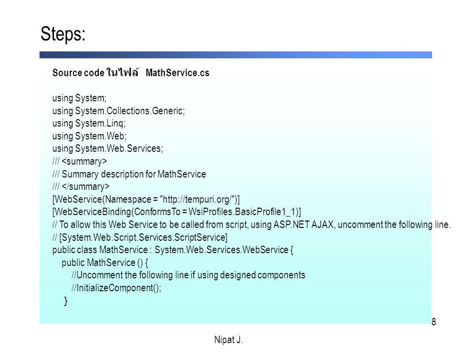 29 3. สร้าง web page เพื่อ ทดสอบ public web services Nipat J.