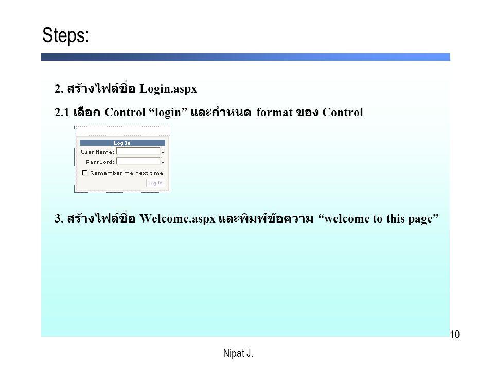 10 2. สร้างไฟล์ชื่อ Login.aspx 2.1 เลือก Control login และกำหนด format ของ Control 3.