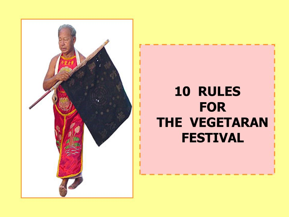 10 RULES FOR THE VEGETARAN FESTIVAL