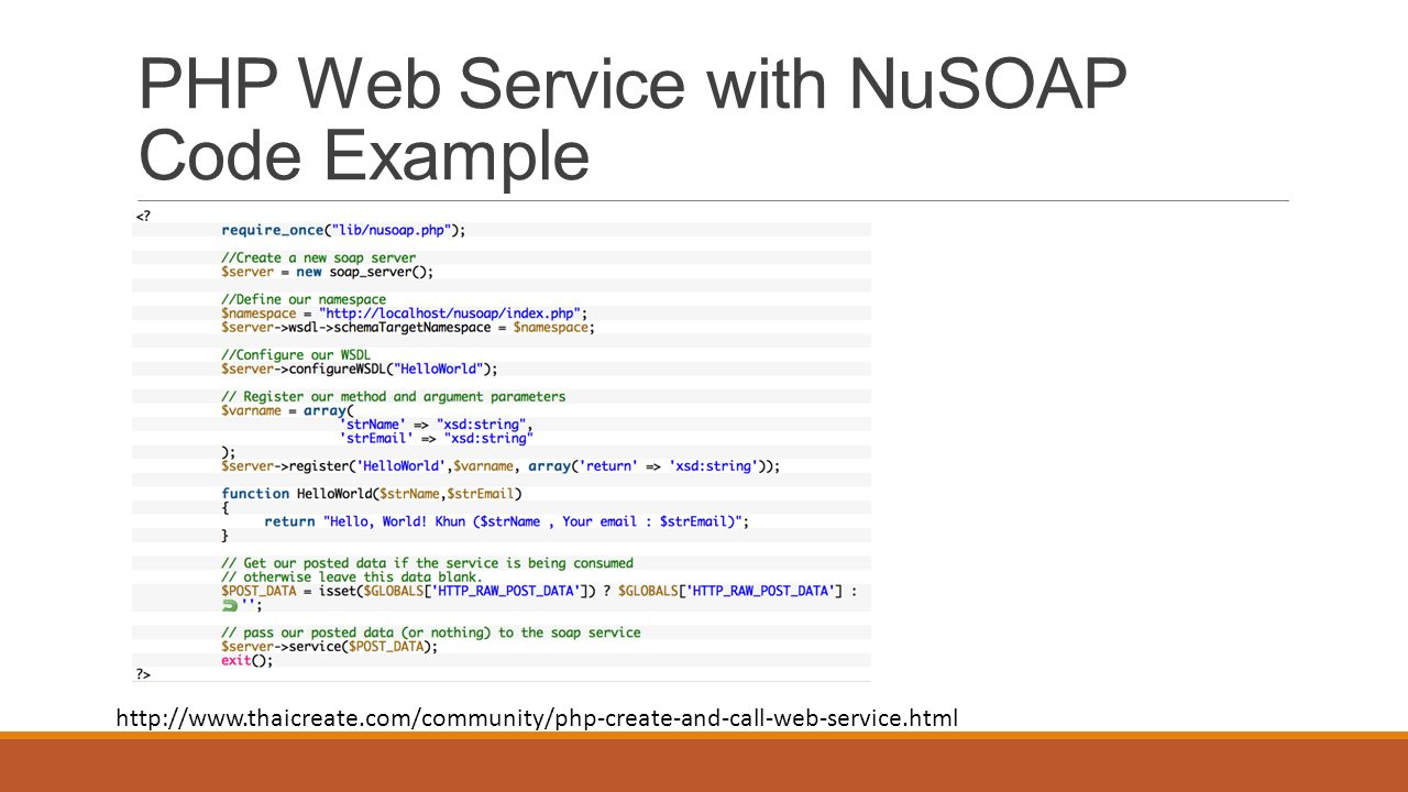 PHP Web Service with NuSOAP Code Example http://www.thaicreate.com/community/php-create-and-call-web-service.html
