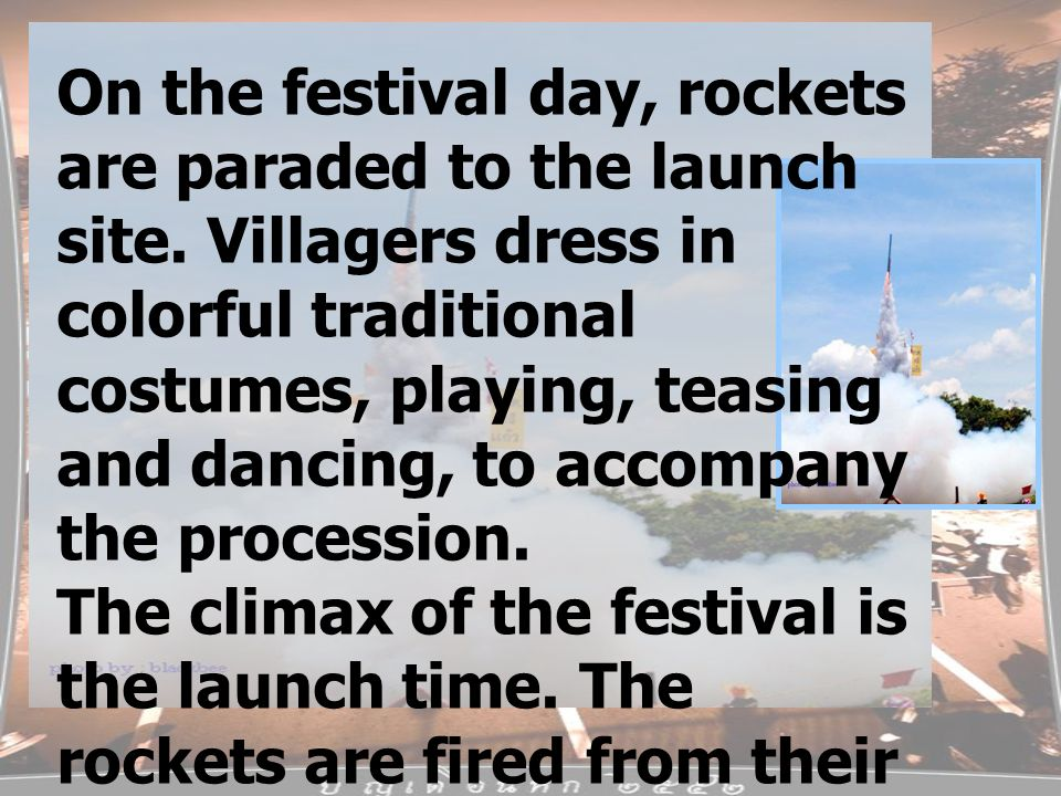 The owner of this rocket dances and pushes for rewards from the crowds.