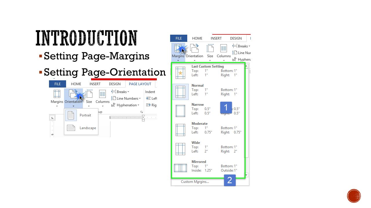  Setting Page-Margins  Setting Page-Orientation