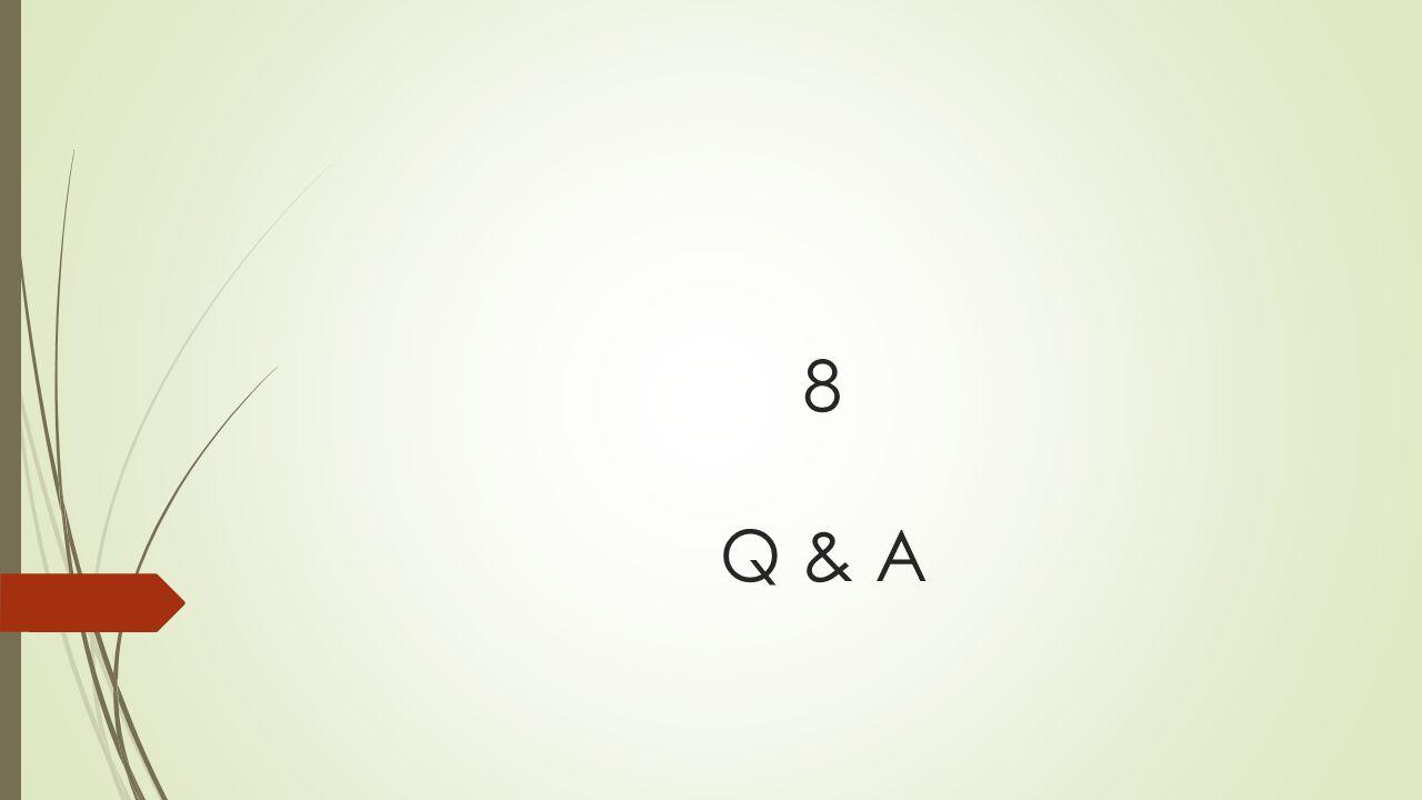 8 Q & A