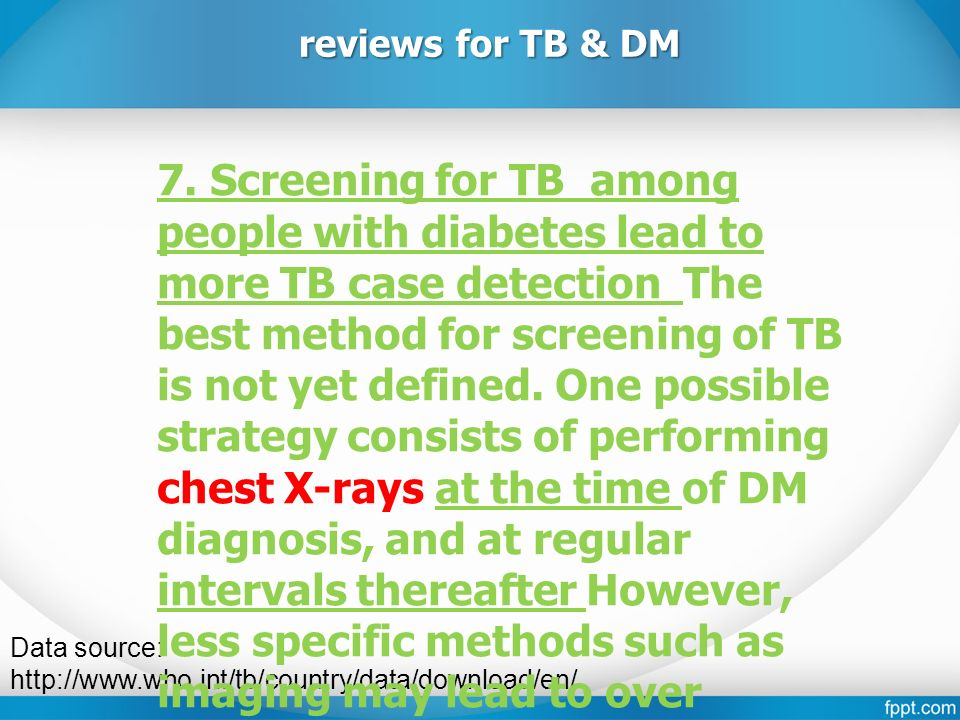 Data source: http://www.who.int/tb/country/data/download/en/ reviews for TB & DM 7.