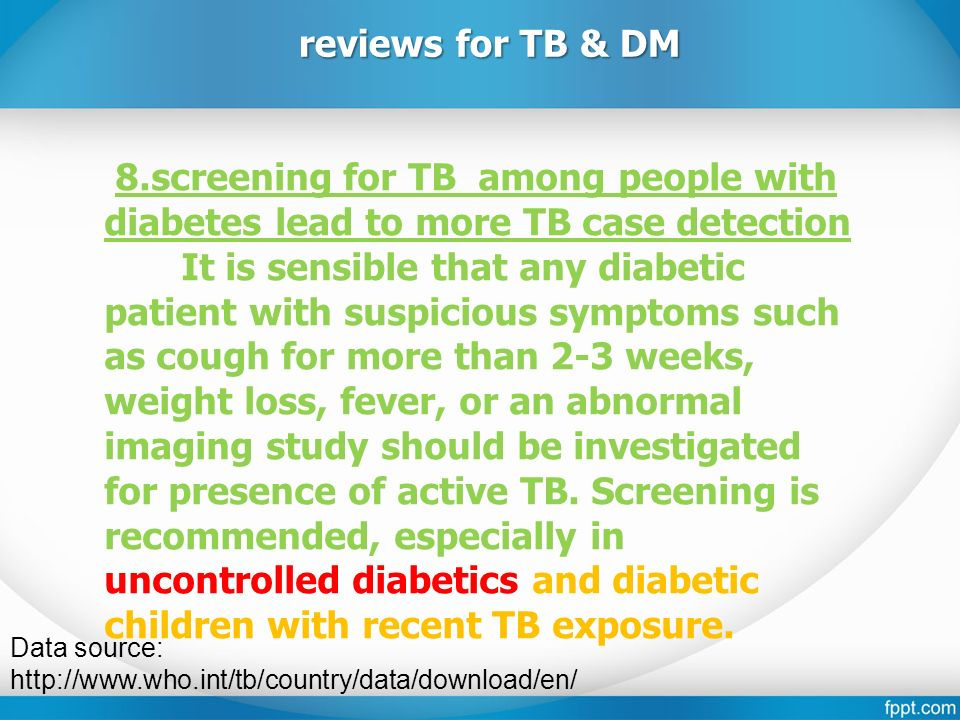 Data source: http://www.who.int/tb/country/data/download/en/ reviews for TB & DM 9.