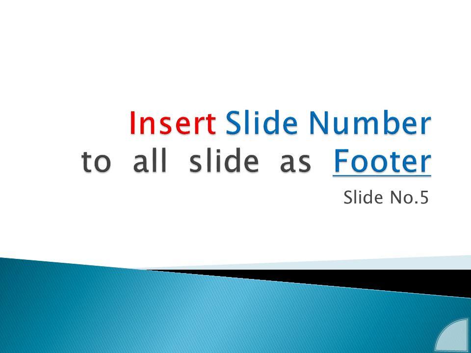 Slide No.5