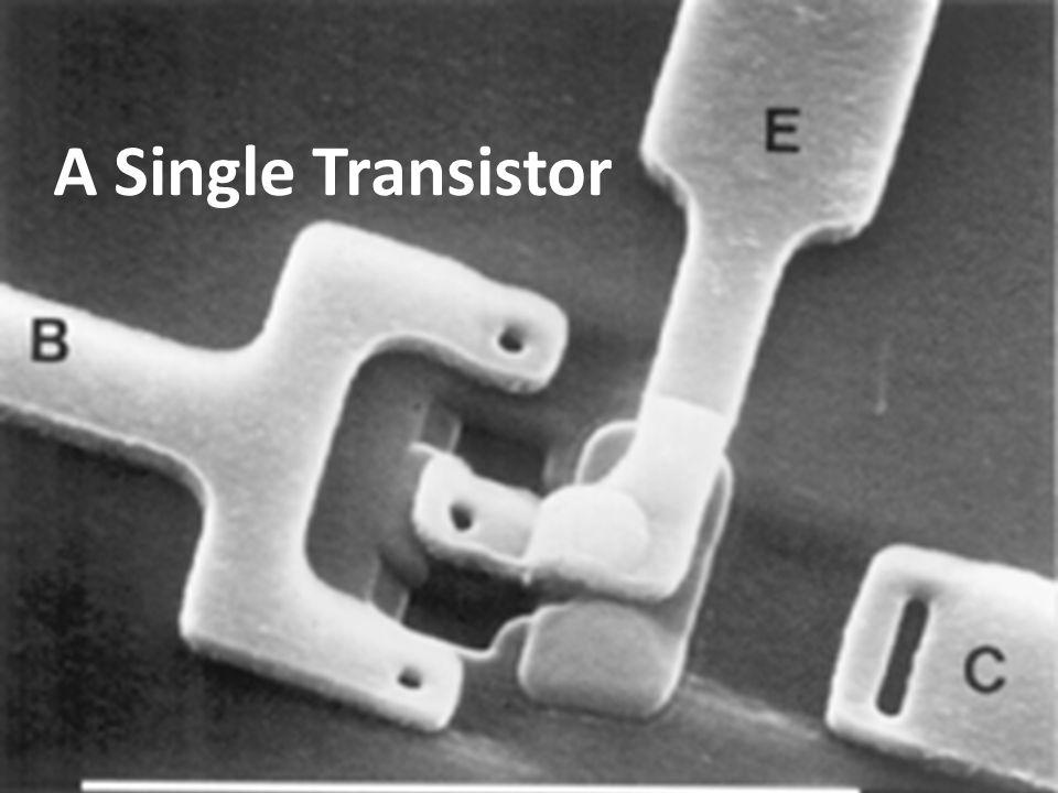 A Single Transistor