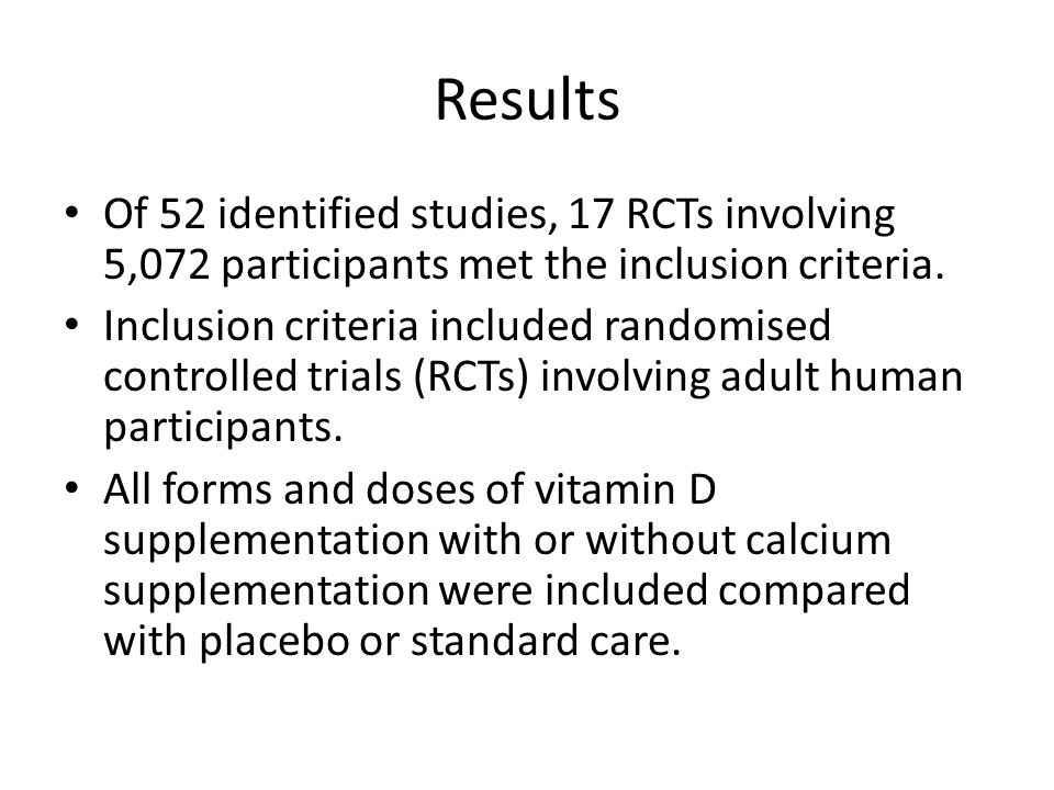 Results Of 52 identified studies, 17 RCTs involving 5,072 participants met the inclusion criteria. Inclusion criteria included randomised controlled t