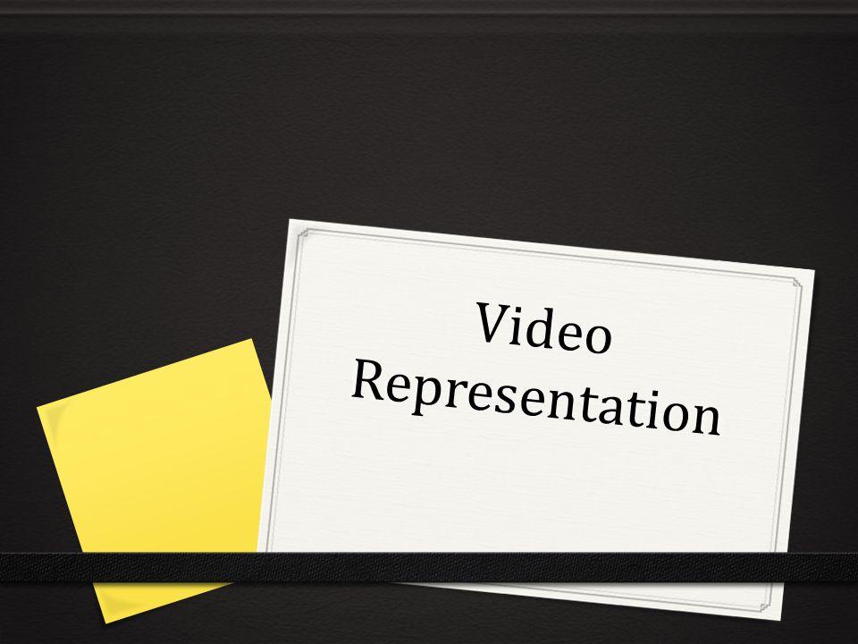 Video Representation