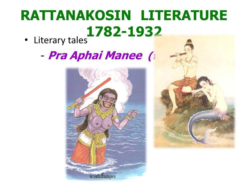 RATTANAKOSIN LITERATURE 1782-1932 Literary tales - Pra Aphai Manee ( พระอภัยมณี )
