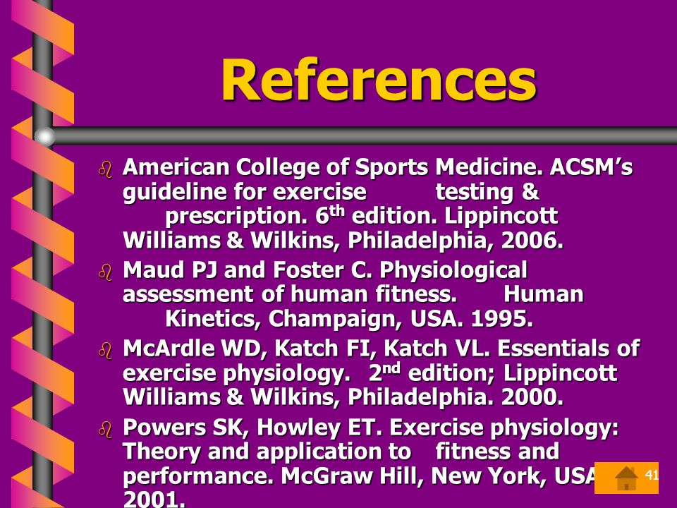 References  American College of Sports Medicine.