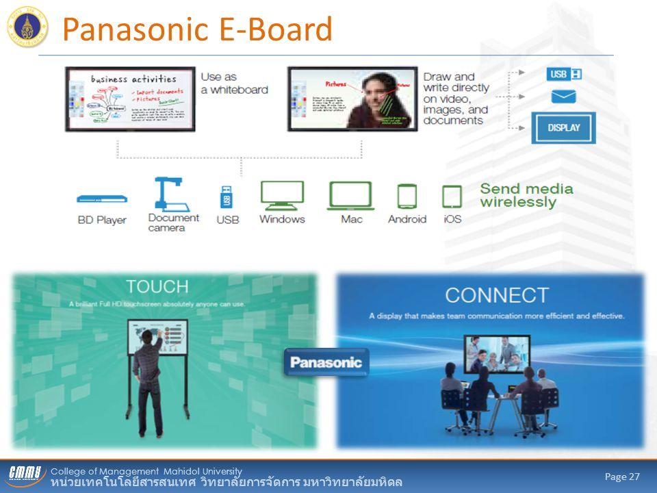 College of Management Mahidol University หน่วยเทคโนโลยีสารสนเทศ วิทยาลัยการจัดการ มหาวิทยาลัยมหิดล Page 27 Panasonic E-Board
