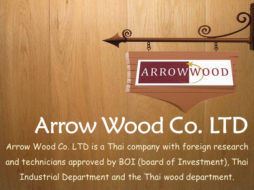 Welcome to Our Arrow Wood Co.LTD Arrow Wood Co.