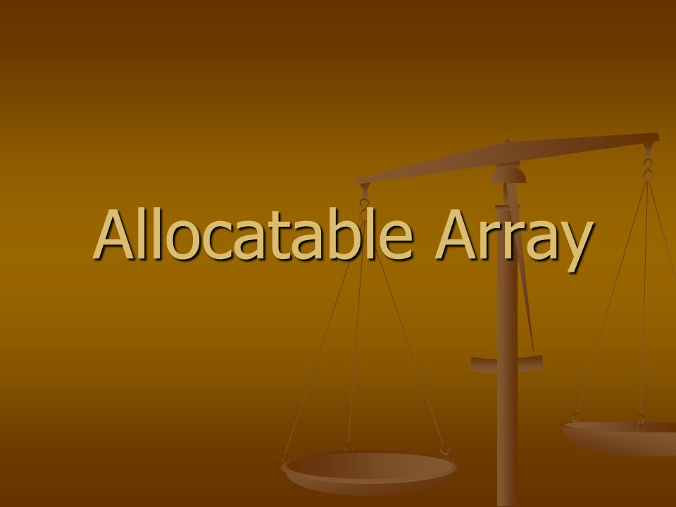 Allocatable Array