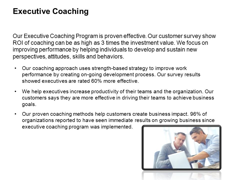 Our Executive Coaching Program is proven effective.