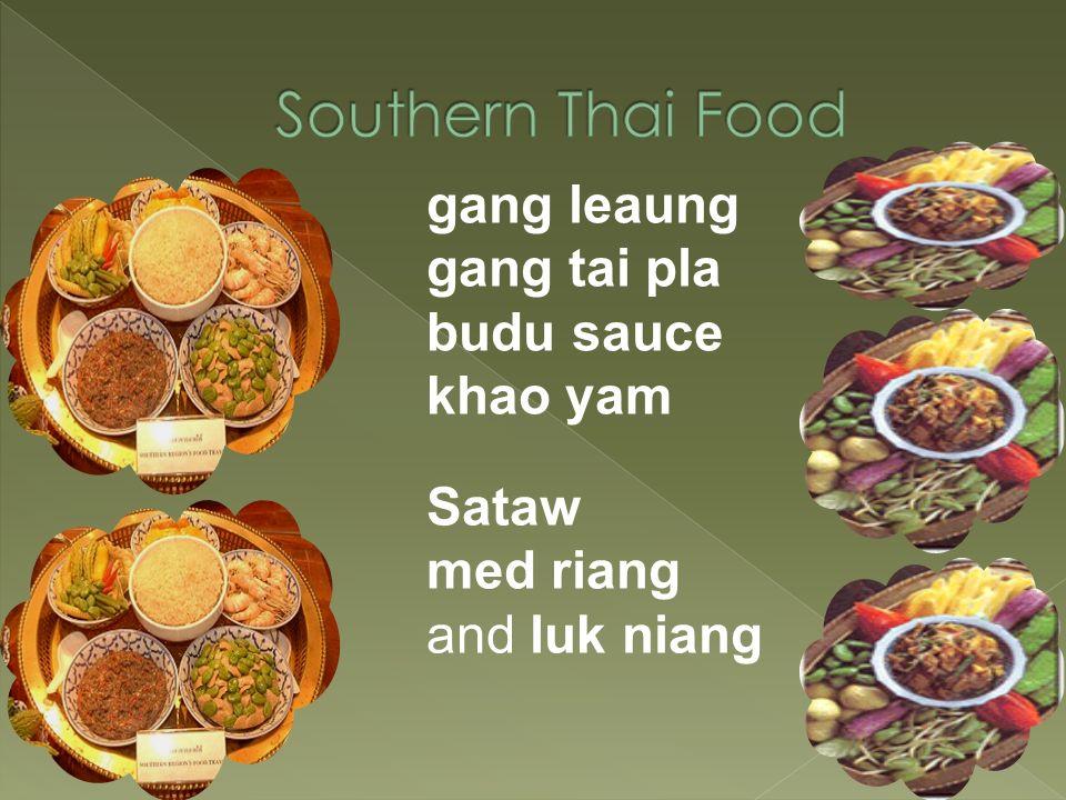 hot, salty and sour Som tam Koi Larp Nam phrik plaraa Jim-jaew