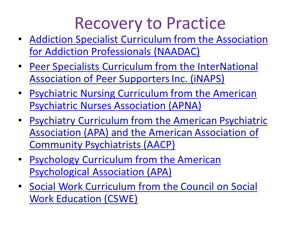 Recovery to Practice Addiction Specialist Curriculum from the Association for Addiction Professionals (NAADAC) Addiction Specialist Curriculum from th