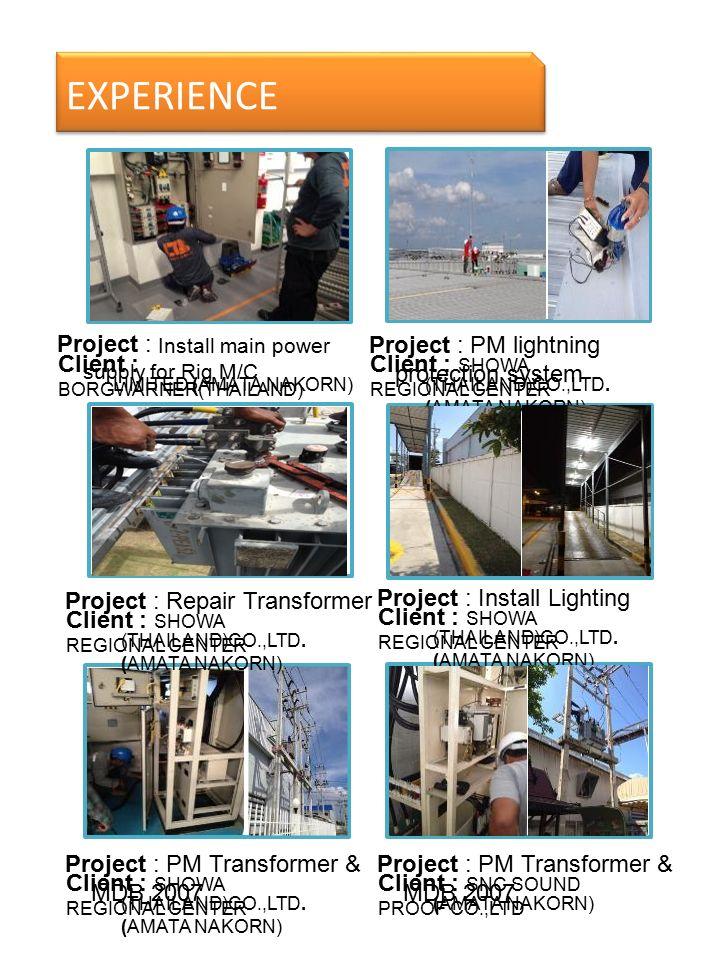 Project : Install lighting on walk way Client : SHOWA REGIONAL CENTER (THAILAND)CO.,LTD.