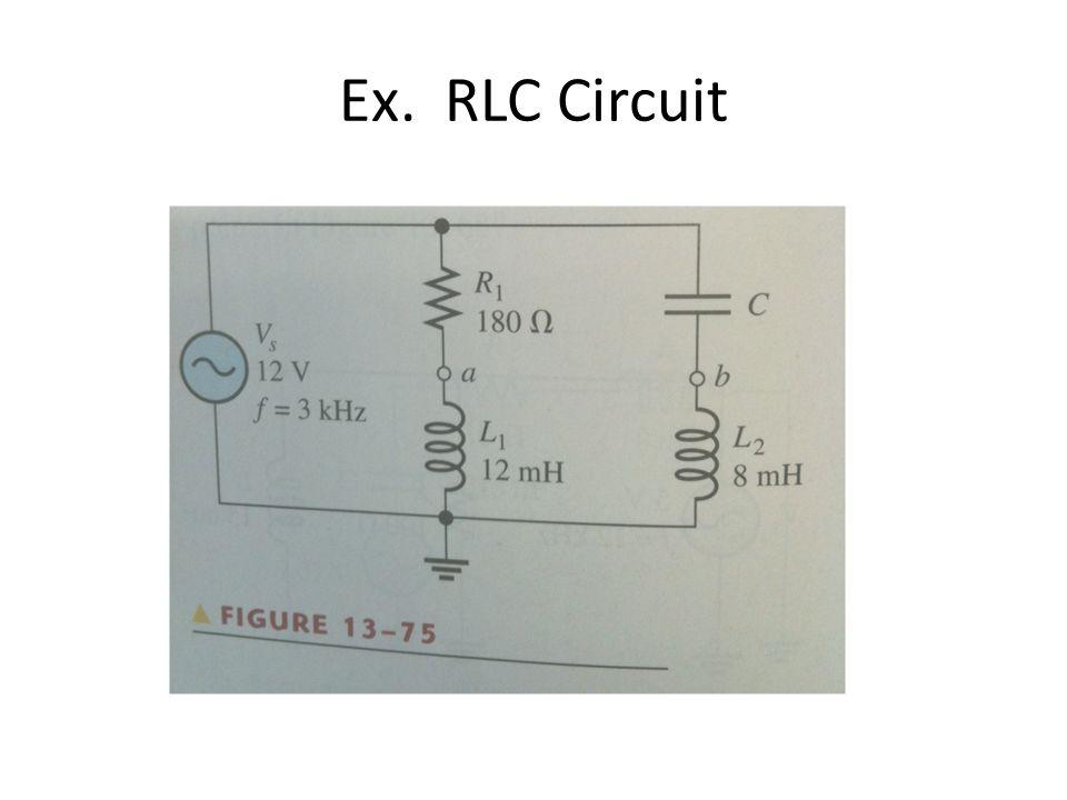 Ex. RLC Circuit