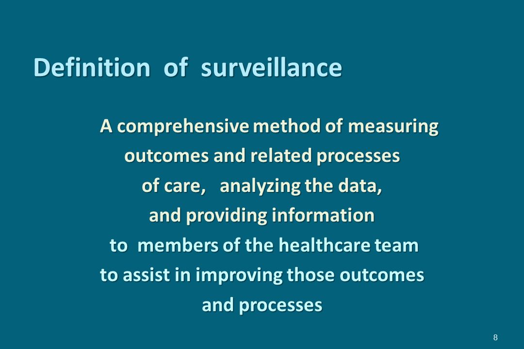 Targeted Surveillance Advantages Concentrates limited resources on high-risk areas Focuses on infections with known control measures to r educe infection risk Can determine valid denominator Flexible, can be mixed with other strategies Increases efficiency of surveillance Liberates ICP to perform other activities