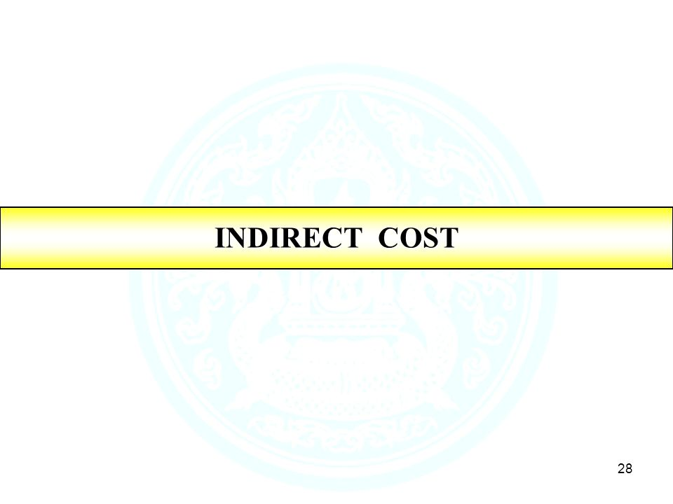 28 INDIRECT COST