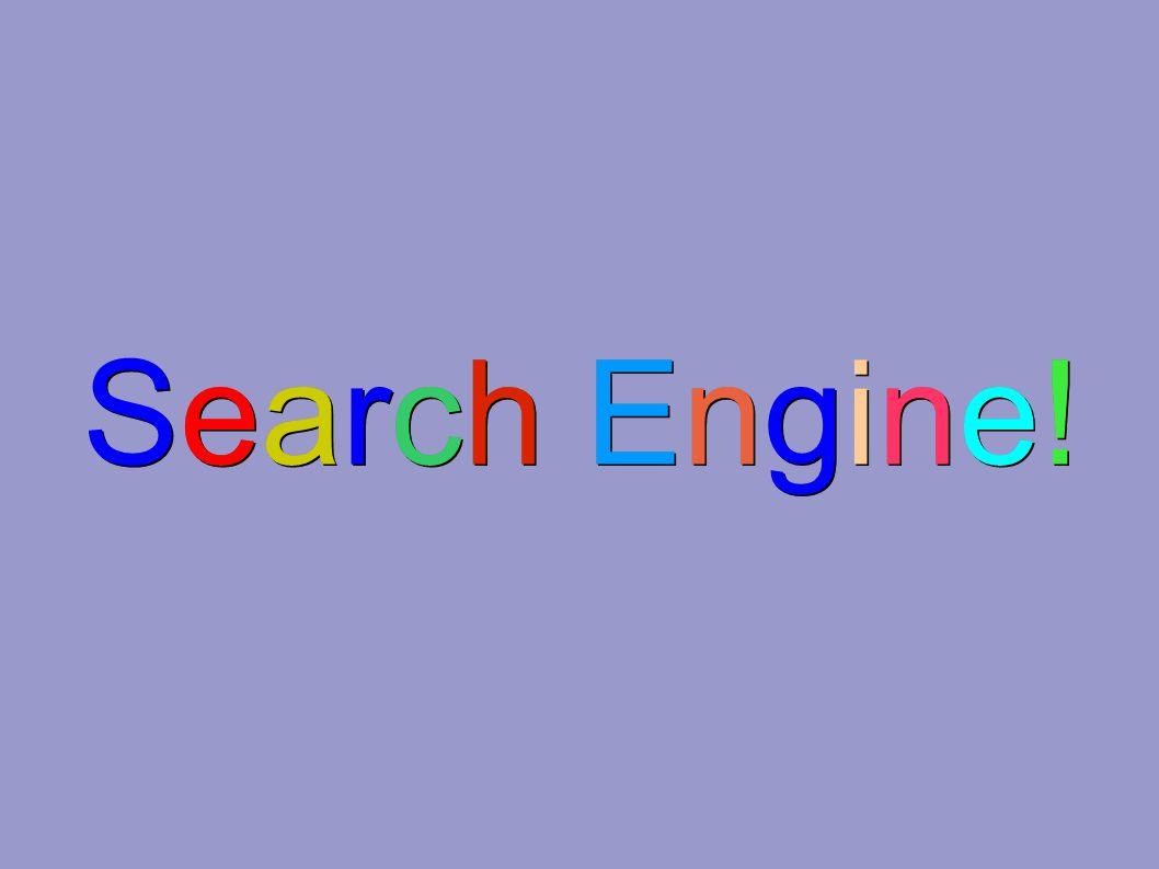 Search Engine!Search Engine!Search Engine!Search Engine.
