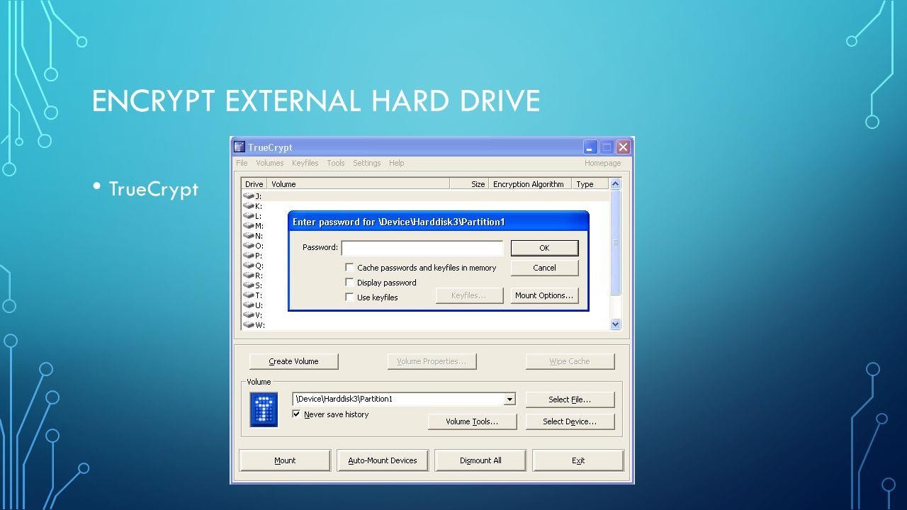 ENCRYPT EXTERNAL HARD DRIVE TrueCrypt