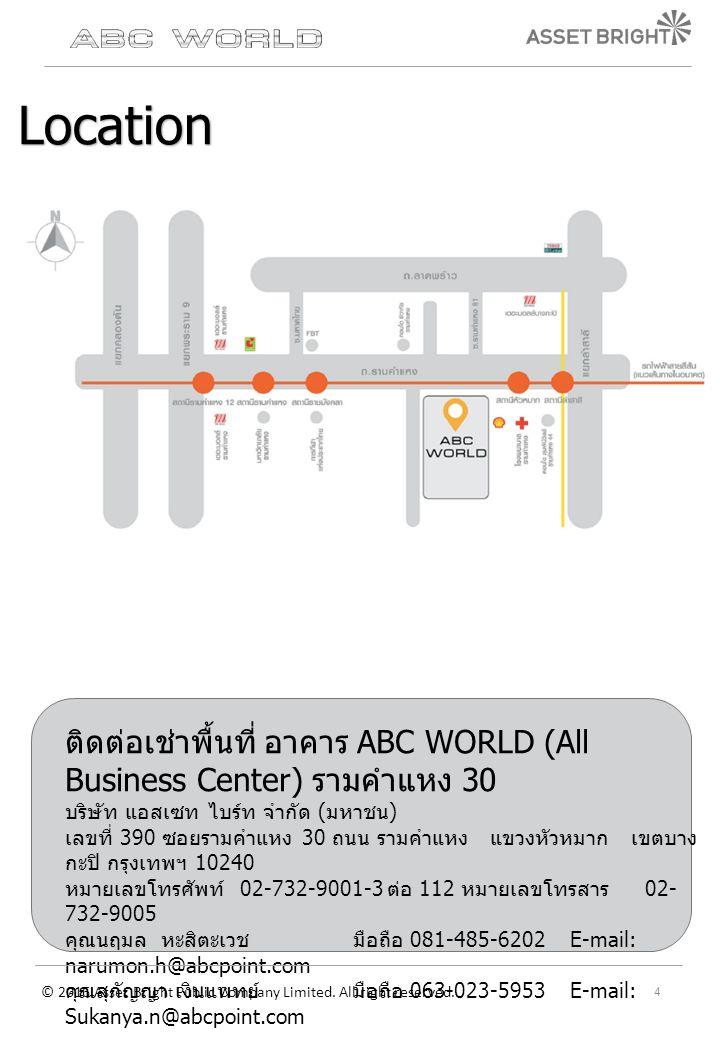 ติดต่อเช่าพื้นที่ อาคาร ABC WORLD (All Business Center) รามคำแหง 30 บริษัท แอสเซท ไบร์ท จำกัด ( มหาชน ) เลขที่ 390 ซอยรามคำแหง 30 ถนน รามคำแหง แขวงหัว