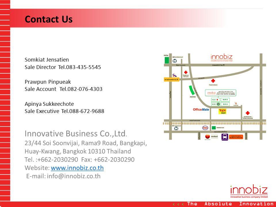 Contact Us Somkiat Jensatien Sale Director Tel.083-435-5545 Prawpun Pinpueak Sale Account Tel.082-076-4303 Apinya Sukkeechote Sale Executive Tel.088-6