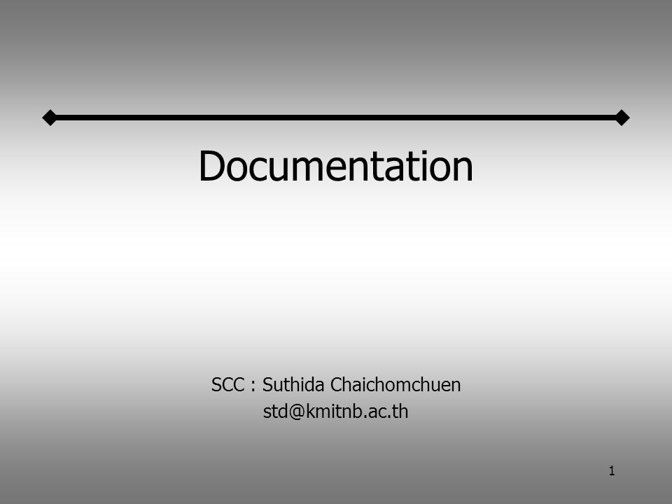 1 Documentation SCC : Suthida Chaichomchuen std@kmitnb.ac.th