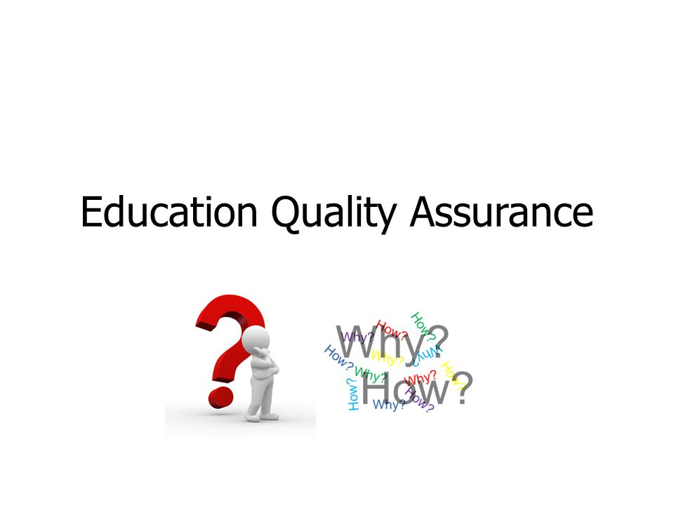 2 Education Quality Assurance?