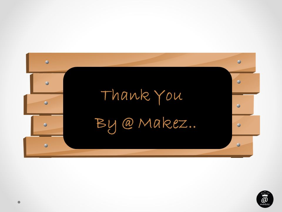 Thank You By @ Makez..