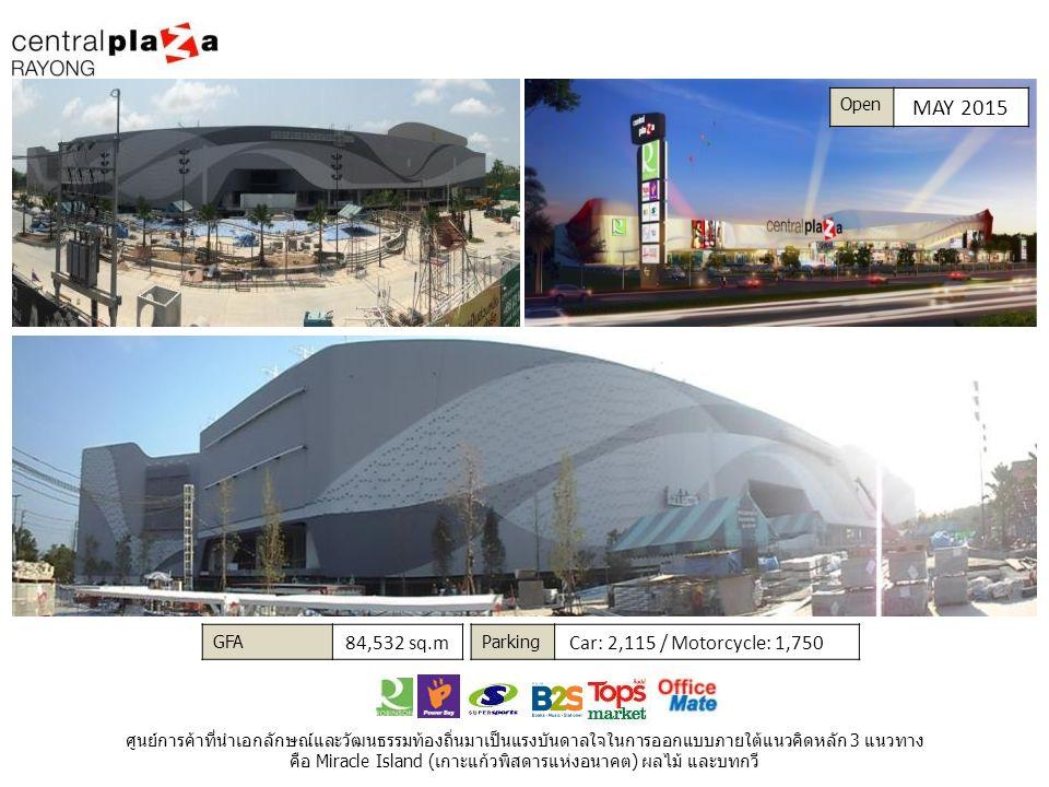 GFA 222,290 sq.m Parking Car: 5,000 / Motorcycle: 2,000 Super Regional Mall แห่งแรกย่านบางใหญ่ที่ดีที่สุดในเอเชียด้วยมูลค่า 10,000 ล้านบาท และพร้อมผลักดันให้ประเทศไทยเป็นศูนย์กลางการช้อปของภูมิภาค Open JULY 2015