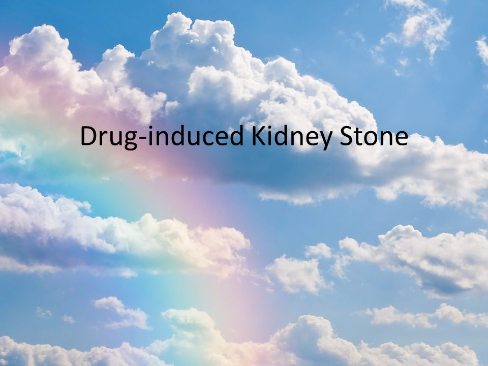 Drug-induced Kidney Stone