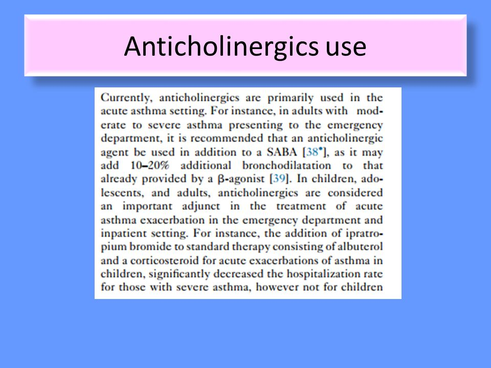 Anticholinergics use