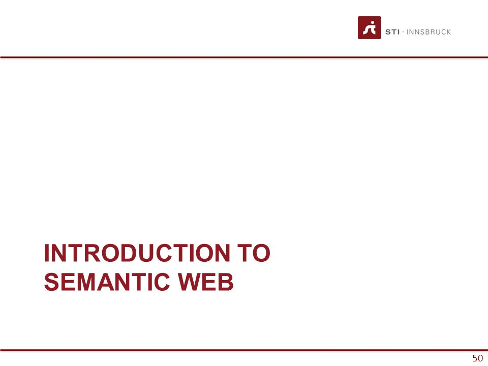 50 INTRODUCTION TO SEMANTIC WEB