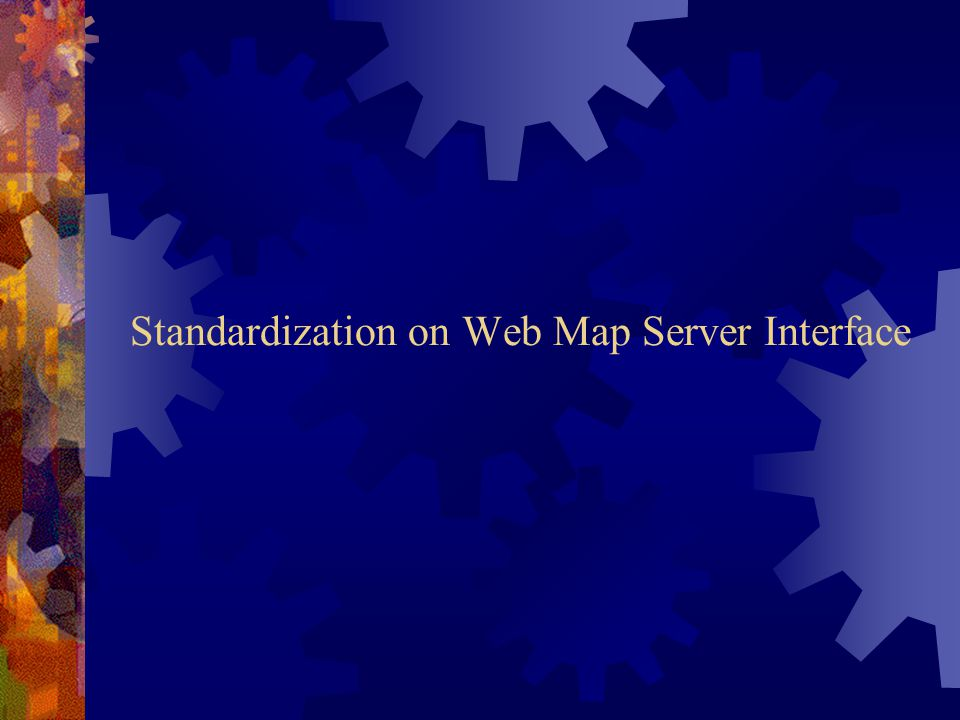 Standardization on Web Map Server Interface