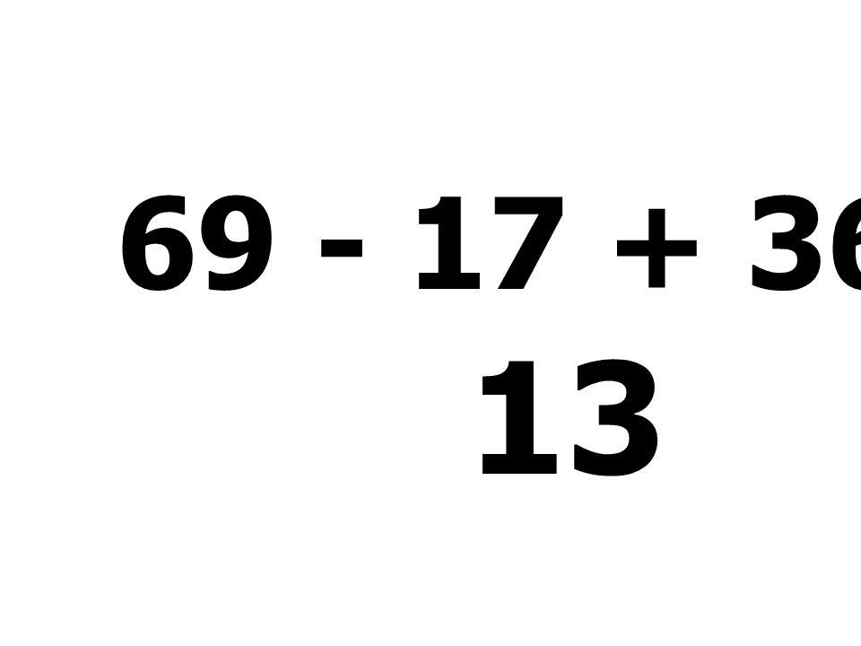 55 + 11 - 5 + 6 = 67