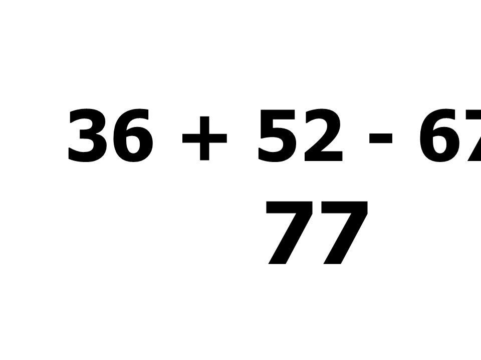 19 + 12 + 17 - 37 = 11